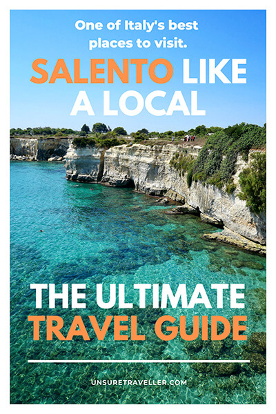 Salento like a local - the ultimate travel guide